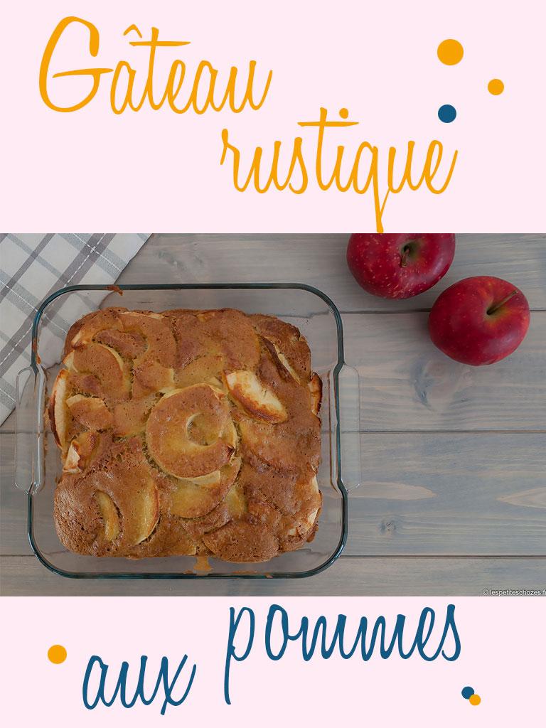 Gâteau rustique aux pommes - Gâteau moelleux, riche en pommes fondantes - Réconfortant et régressif comme on aime - Les petites chozes